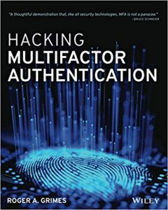 Cyber-risk mitigation – why Multi-Factor Authentication (MFA) is vital, but NOT enough